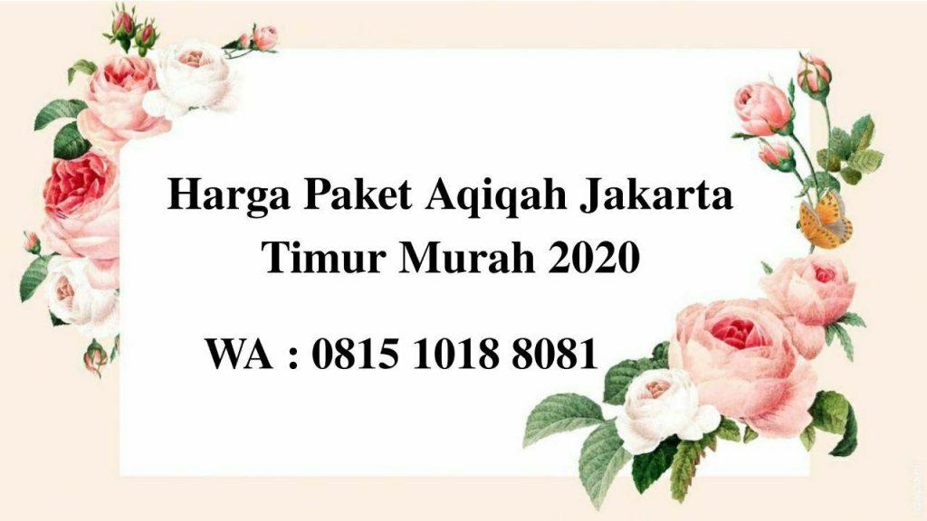 Harga Paket Aqiqah Jakarta Timur Terbaru September 2020