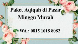 Harga Paket Aqiqah di Pasar Minggu