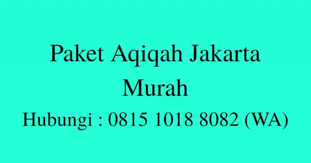Harga Paket Aqiqah Jakarta