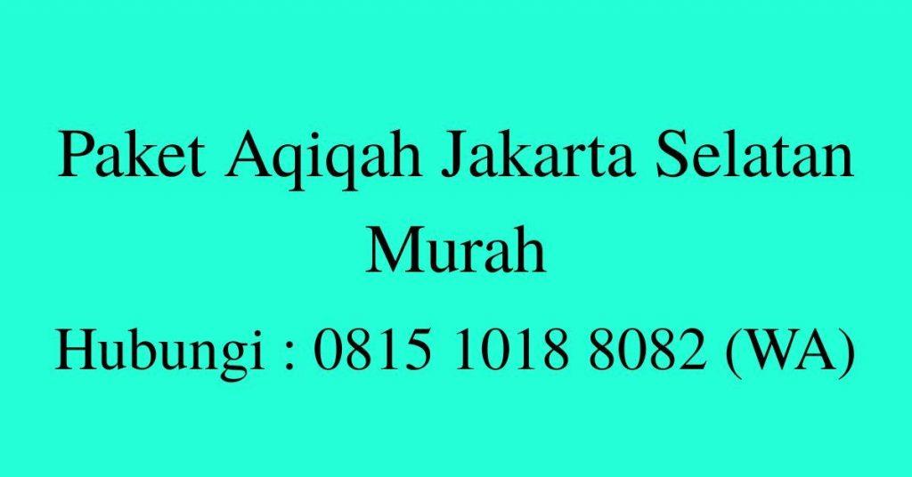 Paket Aqiqah Jakarta Selatan