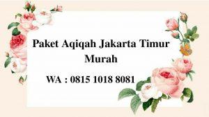 Harga paket Aqiqah di Jakarta TImur