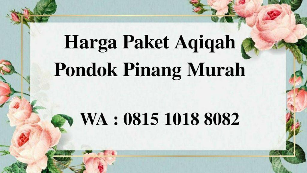 Harga Paket Aqiqah Pondok Pinang