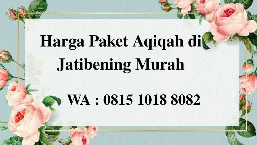 Harga Paket Aqiqah di Jatibening Bekasi