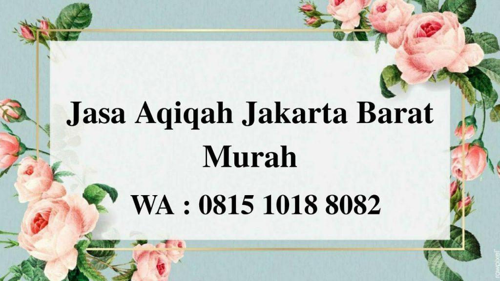 Jasa Aqiqah Jakarta Barat