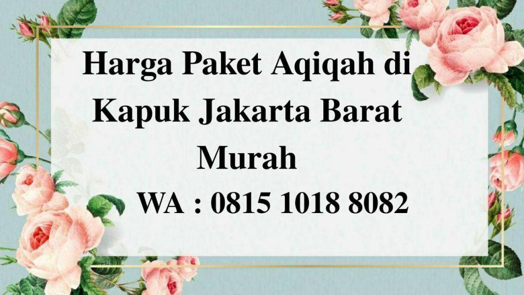 Harga Paket Aqiqah di Kapuk Jakarta Barat